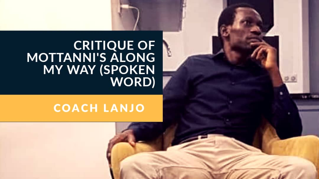 Critique (Along My Way(Spoken Word Piece) By Coach Lanjo